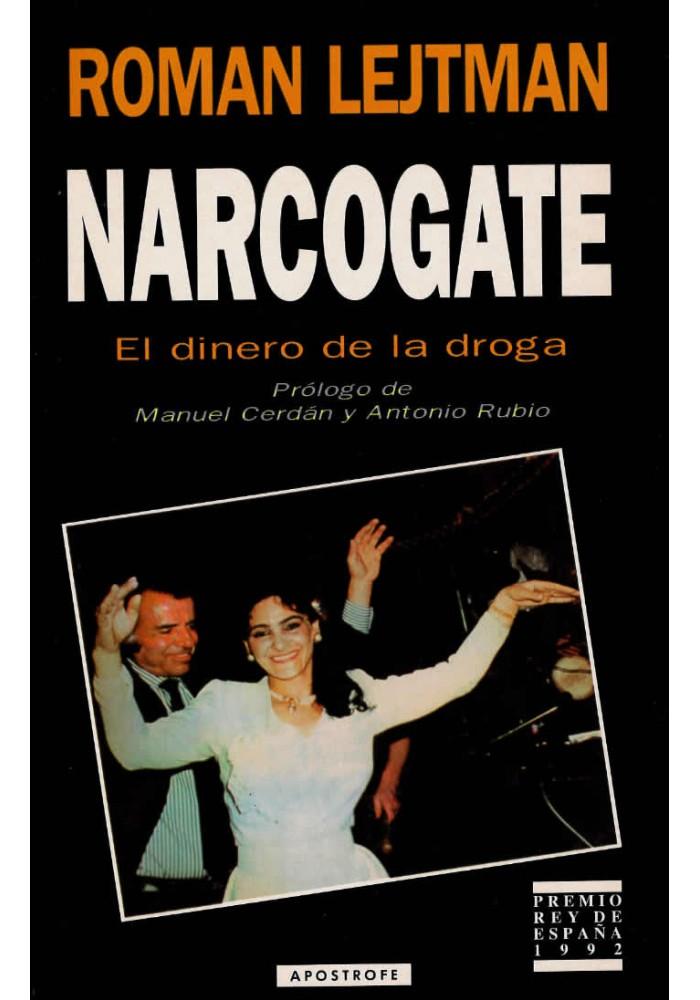 Narcogate- El dinero de la droga