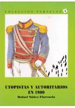 Utopistas y autoritarios en 1900