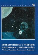 Lorenzo Hervas y Panduro: El gran olvidado de la ilustración española