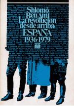 La revolución desde arriba: España 1936-1979