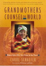 Grandmothers counsel the  World
