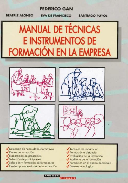 Manual de Técnicas e instrumentos de formación en la empresa