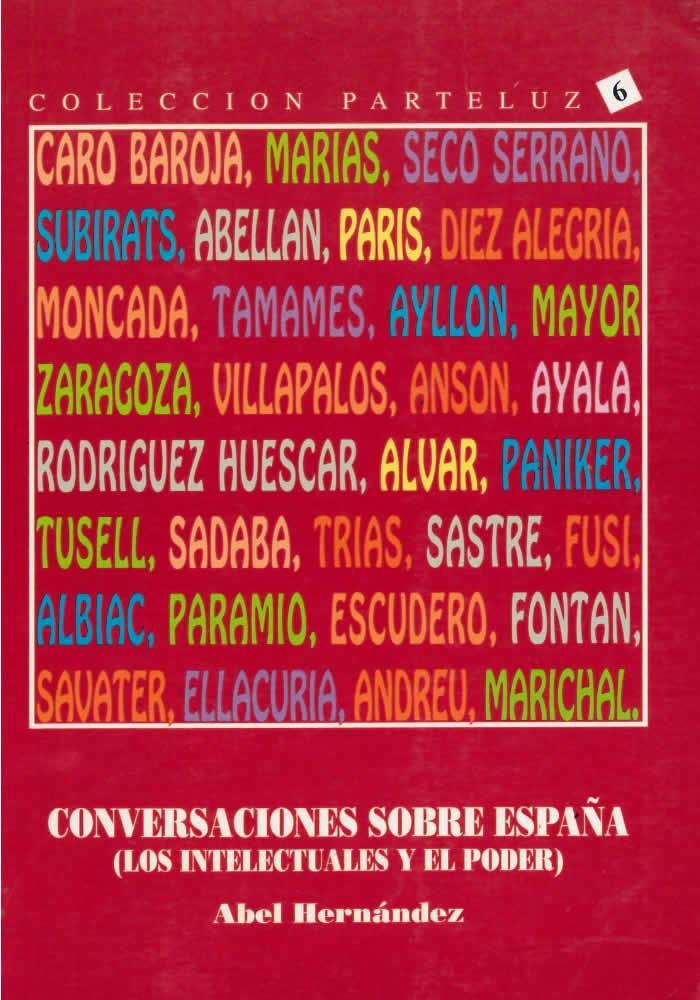 Conversaciones sobre España- Los intelectuales y el poder