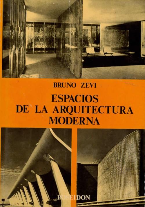 Espacios de la arquitectura moderna