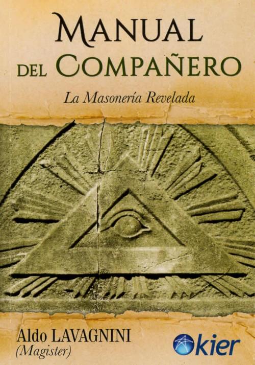Manual del Compañero- La Masonería Revelada