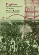 Fugitivo- Apuntes autobiográficos (1938-1946)