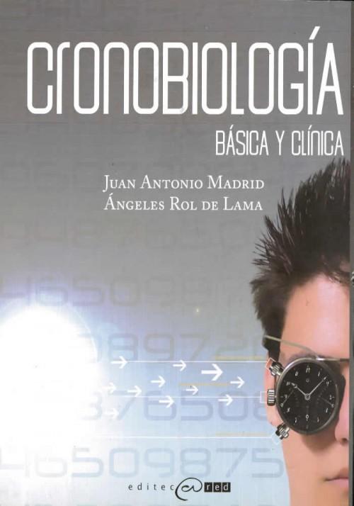 Cronobiología- Básica y Clínica