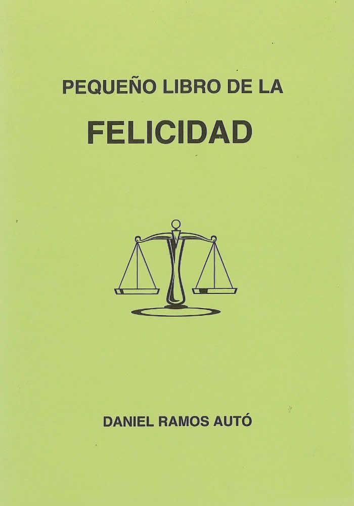 Pequeño libro de la Felicidad