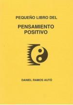 Pequeño libro del Pensamiento Positivo