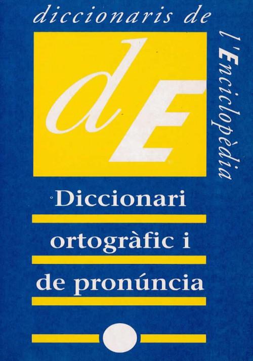 Diccionari ortogràfic i de pronúncia