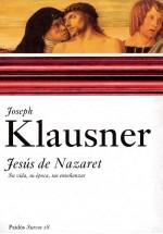 Jesús de Nazaret. Su vida, su época, sus enseñanzas