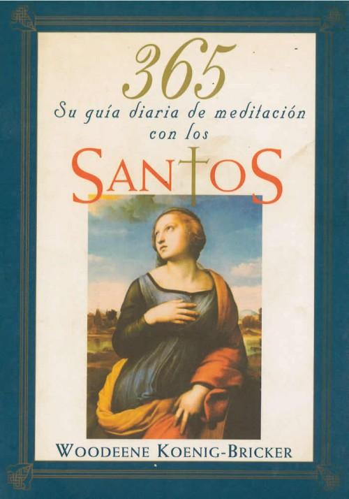 365. Su guía diaria de meditación con los Santos