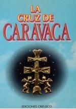 La Cruz de Caravaca