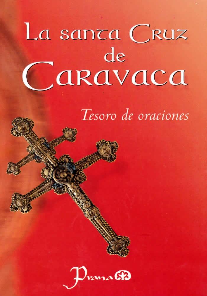 La Santa Cruz de Caravaca- Tesoro de oraciones