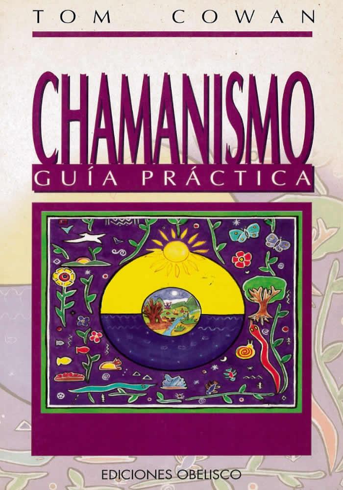 Chamanismo- Guía práctica