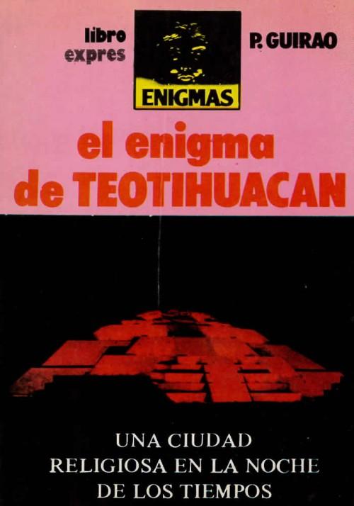 El enigma de Teotihuacan