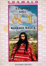 El hijo del Sol- Biografía magica
