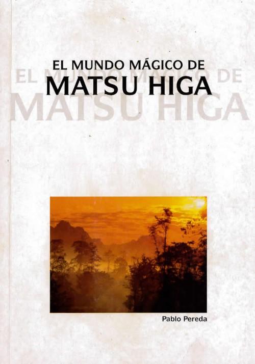 El mundo mágico Matsu Higa