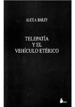 Telepatía y el Vehículo Etérico