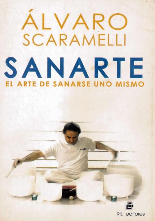 Sanarte- El arte de sanarse uno mismo
