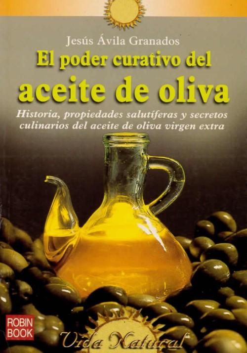 El poder curativo del aceite de oliva