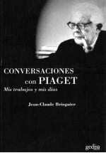 Conversaciones con Piaget- Mis trabajos y mis días