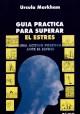 Guía práctica para superar el estres