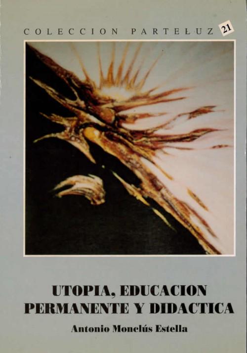 Utopia, educacion permanente y Didáctica