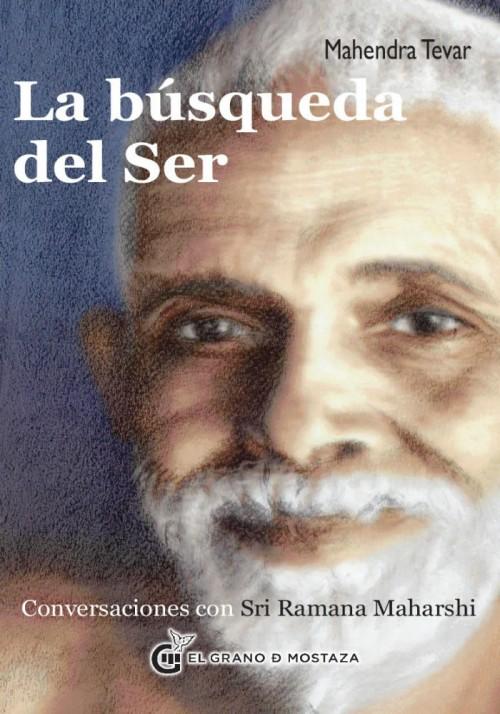 La búsqueda del Ser- Conversaciones con Sri Ramana Maharshi