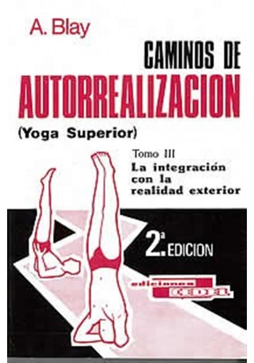 Caminos de autorrealización- Tomo III-yoga
