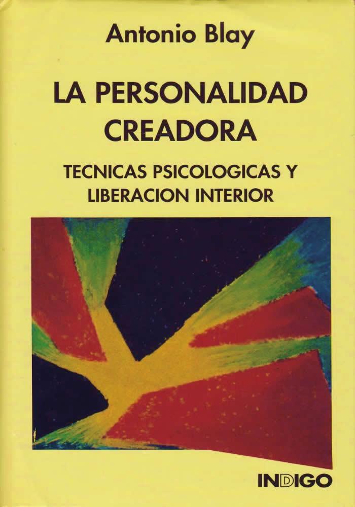 La personalidad creadora-Técnicas Psicológicas y liberación interior