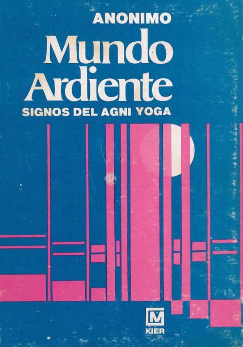 Mundo Ardiente- Signos del Agni Yoga