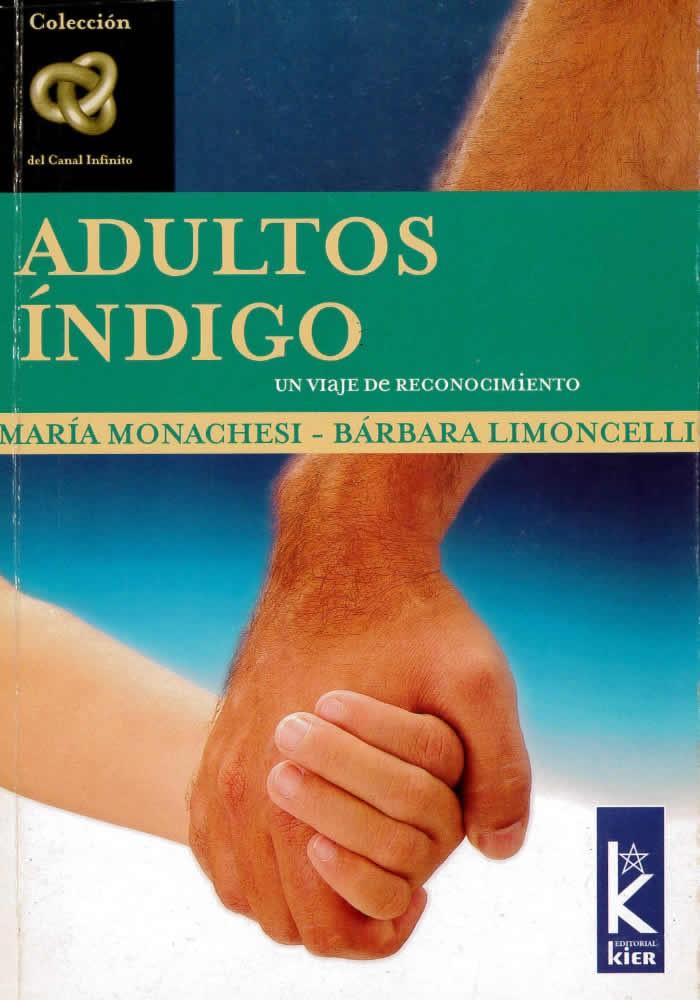 Adultos ïndigo- Un viaje de reconocimiento