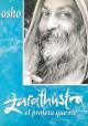 Zarathustra el profeta que rdíe