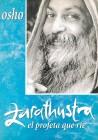 Zarathustra el profeta que ríe