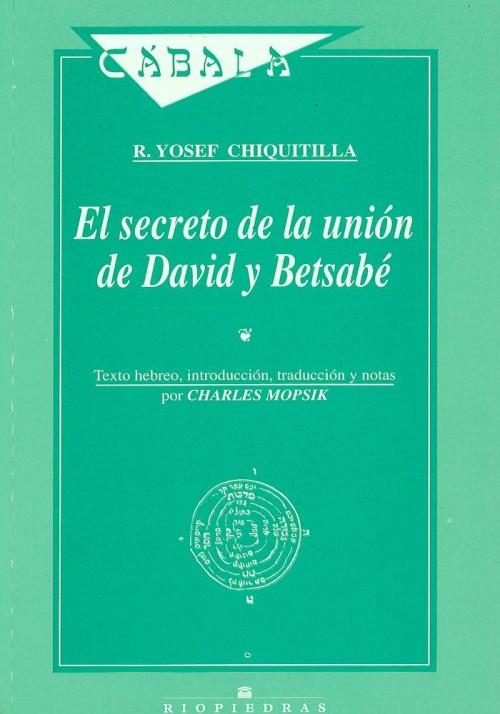 El secreto de la unión de David y Betsabé