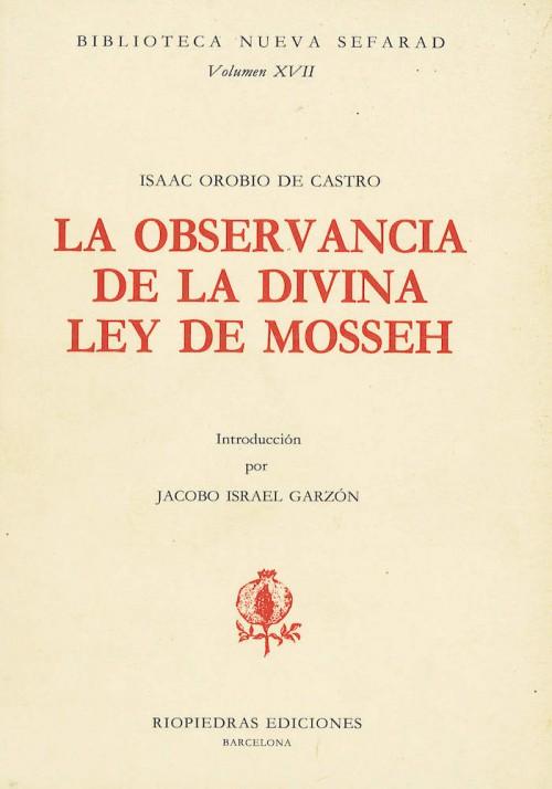 La Observancia de la Divina Ley de Mosseh
