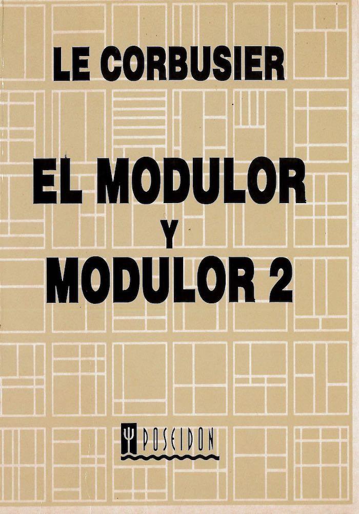 El Modulor y Modulor 2