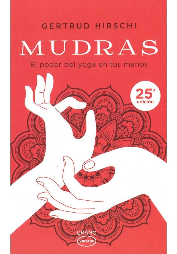 Mudras- El poder del yoga en tus manos