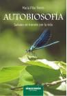 Autobiosofía- señales de tránsito por la vida