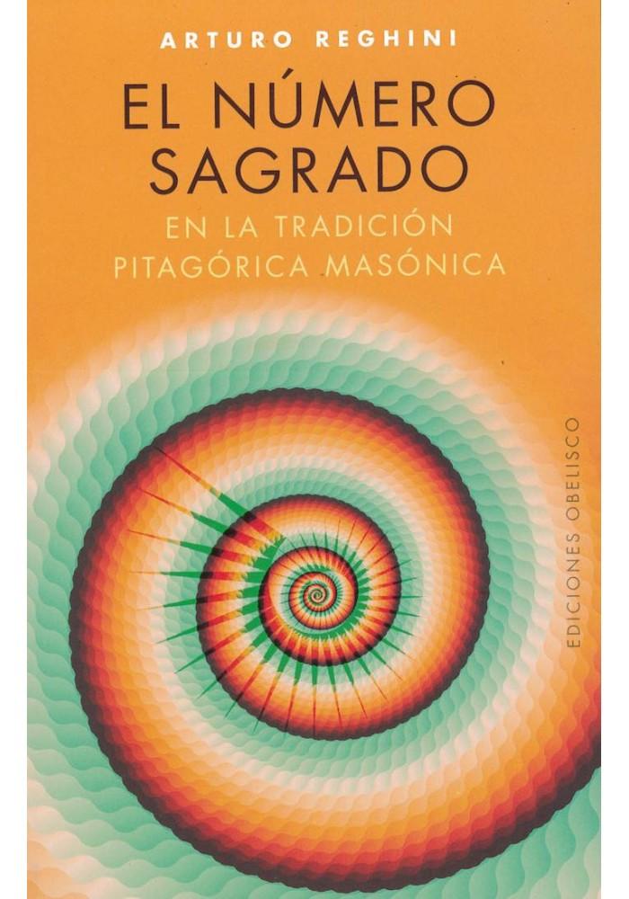 El Número Sagrado- En la tradición Pitagórica Masónica