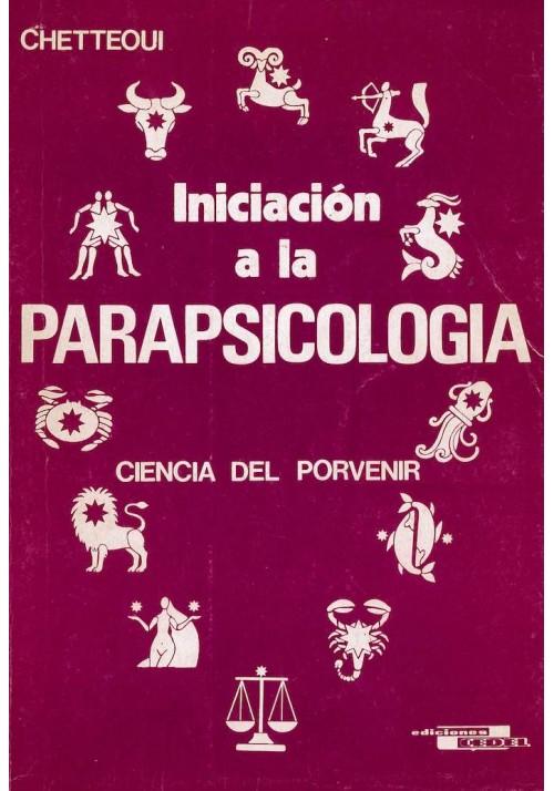 Iniciación a la Parapsicologia