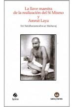 La llave maestra de la realización de Si Mismo y Amrut Laya