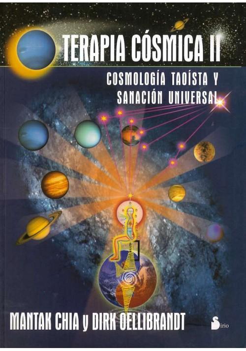 Terapia Cósmica II- Cosmología Taoísta y Sanación Universal