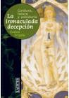 La inmaculada decepción