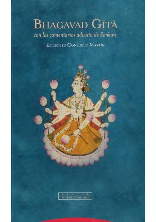 Bhagavad Gitá con los comentarios adavaita de Sankara