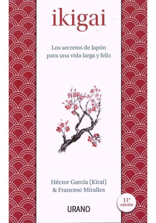 Ikigai-Los secretos del japón para una vida larga y feliz