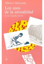 Los usos de la sexualidad. En la españa actual