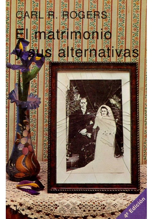 El matrimonio y sus alternativas