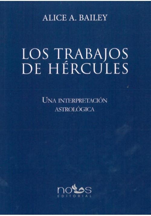 Los Trabajos de Hercules- Una interpretación Astrológica